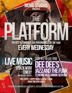 The Platform Live At Dee Dee's (Every Wednesday) @ Dee Dee's Jazz and the Funk   London   United Kingdom