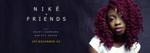 Niké and Friends @ Upstairs at The Ritzy | London | United Kingdom
