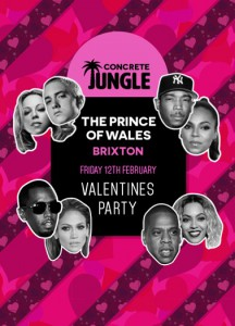 Concrete Jungle Valentines Party: What's Luv? @ Prince Of Wales | London | United Kingdom
