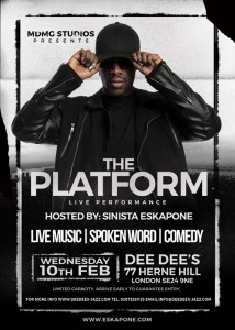 The Platform Live Hosted By Sinista Eskapone @ Dee Dee's Jazz and the Funk | United Kingdom