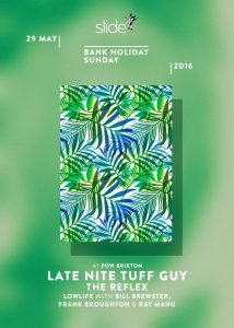 Slide - with Late Nite Tuff Guy, Low Life & The Reflex @ Prince Of Wales | London | United Kingdom