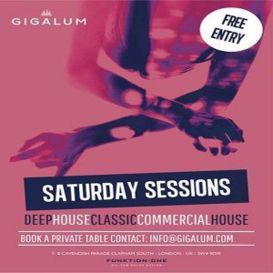 Saturday Sessions at Gigalum @ Gigalum | London | United Kingdom
