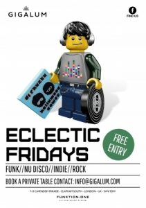 Eclectic Fridays - Funk | New Disco | Indie | Rock @ Gigalum | London | United Kingdom