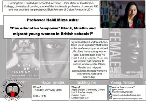 Free University of London: Prof Heidi Mirza asks 'Can education 'empower' Black, Muslim and migrant young women in British schools?' @ Angell Delight Community Centre | London | United Kingdom