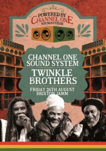 Channel One's Pre Carnival Skank - Day & Night Party with Twinkle Brothers @ Brixton Jamm | London | United Kingdom