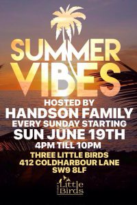 Summer Vibes with Handson Family @ Three Little Birds | London | United Kingdom