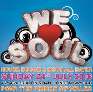 We Love Soul House Boogie & Disco All Day Sunday Special @ Prince Of Wales | London | United Kingdom