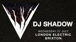 DJ Shadow @ Electric Brixton | London | United Kingdom