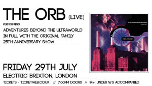 The Orb perform 'Adventures Beyond the Ultraworld' @ Electric Brixton | London | United Kingdom