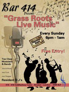 """Grass Roots Live Music Sundays"" @ Club 414 | London | England | United Kingdom"