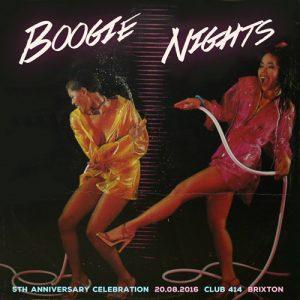 Boogie Nights is 5! @ Club 414 | London | England | United Kingdom