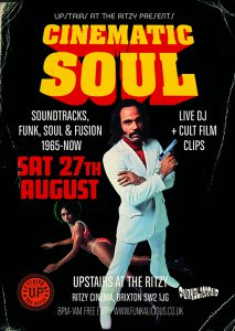Cinematic Soul @ Upstairs at The Ritzy   London   England   United Kingdom