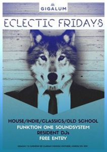 Eclectic Fridays - Funk | New Disco | Indie | Rock @ Gigalum | London | England | United Kingdom