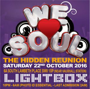 We Love Soul - The Hidden Reunion @ Lightbox | London | England | United Kingdom