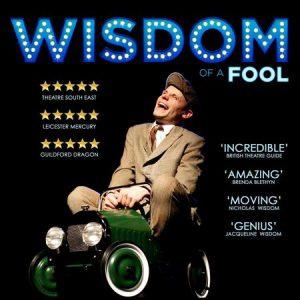 Wisdom of a Fool @ LOST Theatre   London   England   United Kingdom