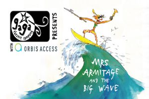 Mrs Armitage and the Big Wave - Family Theatre Production @ Brixton Ritzy | London | England | United Kingdom