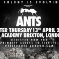 Groove Armada have been confirmed as the first headliners for ANTS LONDON, when the colony returns to the UK on Easter Thursday 13th April 2017 at 02 Academy Brixton… and […]