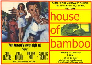 House of Bamboo Soul Club @ Portico Gallery | England | United Kingdom