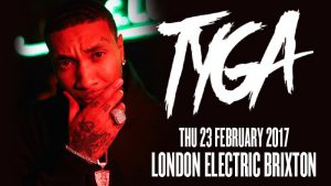 Tyga @ Electric Brixton | England | United Kingdom