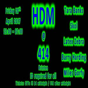 ★★★ HDM ~ Bank Holiday Special ★★★ @ Club 414 | London | United Kingdom