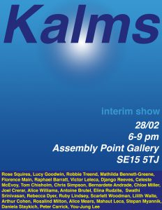 KALMS @ Assembly Point Gallery | England | United Kingdom