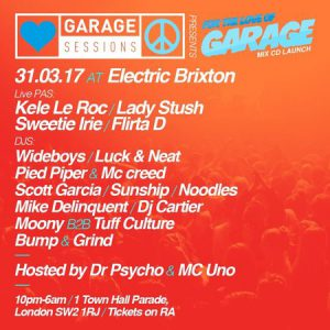 Garage Sessions x For The Love of Garage II @ Electric Brixton | England | United Kingdom
