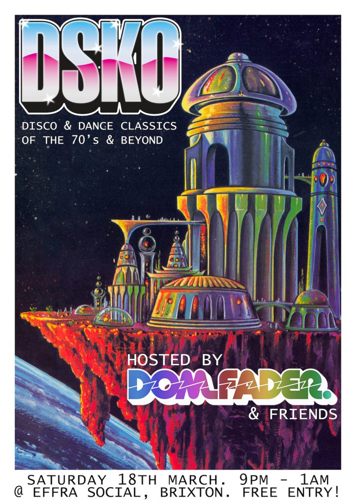 DSKO – Disco and Boogie at the effra social (Free entry)