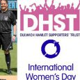 Dulwich Hamlet Football Club will once again be celebrating International Women's Day (IWD) this Saturday 11th March, at their home league tie against Merstham FC. The club will honouring the contribution that […]